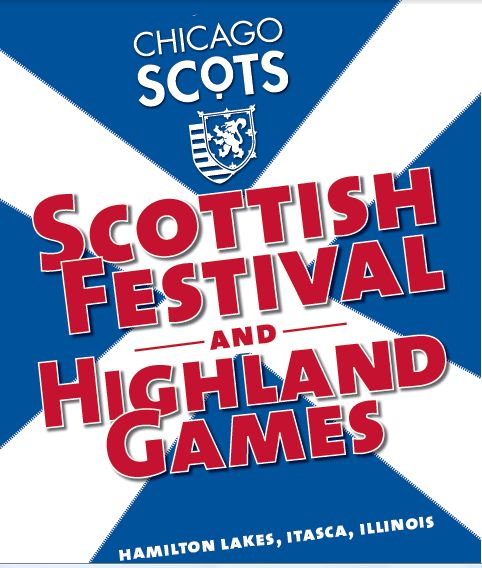 A poster for the Chicago Scots Scottish Festival and Highland Games
